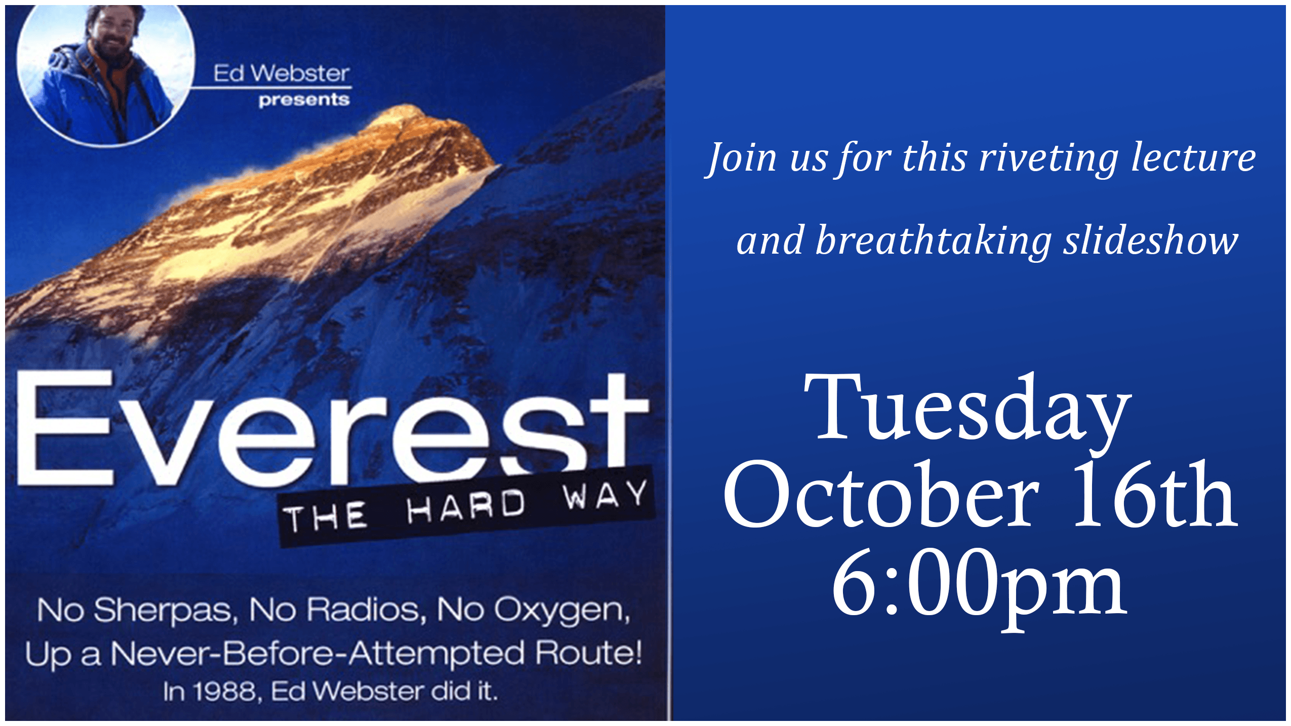 Everest lecture and slideshow Tuesday October 16 6pm