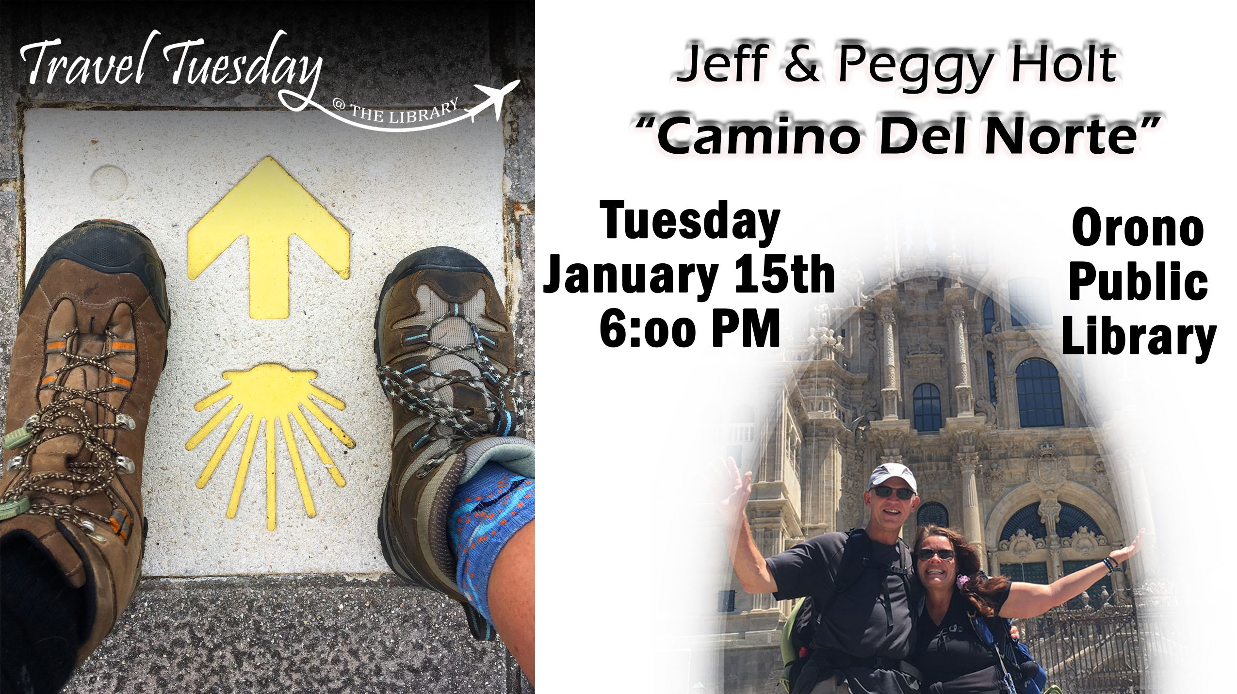 Jeff & Peggy Holt 6pm 01/15/19 at Orono Library discussing their Camino Del Norte trip