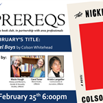no-prereqs-nickel-boys 2/25 6pm